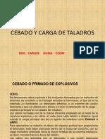 Cebado y Carga de Taladros