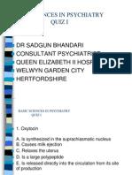 Basic Sciences in BASIC SCIENCES IN PSYCHIATRY QUIZ IPsychiatry Quiz i