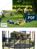 Helen Tovey - Creating Challenging Outdoor Play Spaces