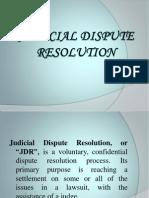 Judicial Dispute Resolution Ppt