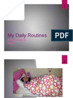 Deniz Daily Routines