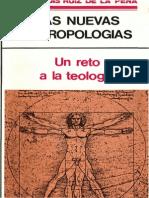 Ruiz de La Pena, Juan Luis - Las Nuevas Antropologias