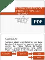 Parameter Fisika, Kimia Biologi Sebagai Indikator Kualitas
