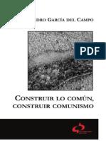 Construir lo común, construir comunismo, de Juan Pedro García del Campo