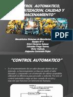 Control Automatico, Automatizacion, Calidad y Almacenamiento