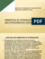 PRESENTACIÓN NO. 2 AMBIENTES DE APRENDIZAJE