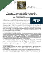 Teologia y Secularizacion Del Matrimonio. El Evangelio Ante El Pesimismo Familiar de La Posmodernidad. Juan Andres Talens Hernandis