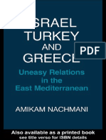 Amikam Nachmani Israel, Turkey and Greece Uneasy Relations in the East Mediterranean 1987