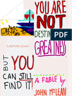 You Are NOT Destined For Greatness...But You Can Still Find It!