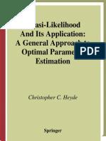 Quasi Likelihood Estimation