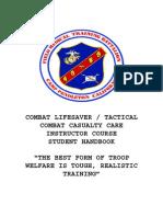 Combat Lifesaver Tactical Combat Casuality Care Course