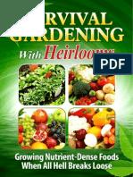 Survival Gardening With Heirlooms eBook
