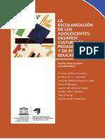 LIBRO La Escolarizacion de Los Adolescentes Desafios Culturales Pedagogicos y de Politica Educativa