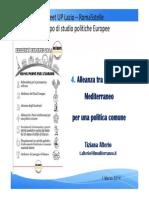 Alleanza tra i Paesi del Mediterraneo per una politica comune | Tiziana Alterio