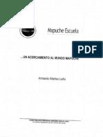 Un Acercamiento Al Mundo Mapuche Armando Marileo