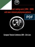Titanium Casting Work (1996-2008) With Laser Sintered Polystyrene Patterns