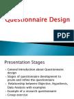 Questionnaire Design Dr. S L Gupta