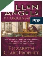 Fallen Angels and the Origins of Evil Elizabeth Clare Prophet