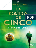Lore, Pittacus - La Caida de Cinco