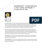 Conservative Internationalism – Armed Diplomacy under Jefferson, Polk, Truman, and Reagan