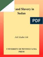 Jok Madut Jok-War and Slavery in Sudan (the Ethnography of Political Violence) (2001)
