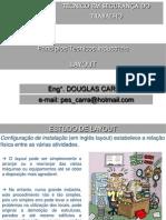Aula 4 - Estudo de Layout e Fluxogramas