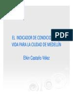 Presentación- El indicador de condiciones de vida para Medellín, 2009