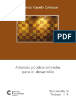 Alianzas Público-Privadas para el Desarrollo - Casado Cañeque, Fernando. Fundación Carolina, 2007