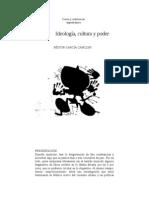 Nestor Garcia Canclini - Ideologia, Cultura y Poder