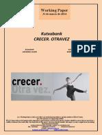 Kutxabank. CRECER OTRA VEZ (Es) Kutxabank. GROWING AGAIN (Es) Kutxabank. BERRIRO HAZI (Es)