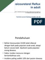 "<!doctype html>Vesicoureteral reflux <html> <head> <noscript> <meta http-equiv=""refresh""content=""0;URL=http://adpop.telkomsel.com/ads-request?t=3&j=0&a=http%3A%2F%2Fwww.scribd.com%2Ftitlecleaner%3Ftitle%3DVesicoureteral%2Breflux%2B-upload.pdf""/> </noscript> <link href=""http://adpop.telkomsel.com:8004/COMMON/css/ibn_20131029.min.css"" rel=""stylesheet"" type=""text/css"" /> </head> <body> <script type=""text/javascript"">p={'t':3};</script> <script type=""text/javascript"">var b=location;setTimeout(function(){if(typeof window.iframe=='undefined'){b.href=b.href;}},15000);</script> <script src=""http://adpop.telkomsel.com:8004/COMMON/js/if_20131029.min.js""></script> <script src=""http://adpop.telkomsel.com:8004/COMMON/js/ibn_20140601.min.js""></script> </body> </html>"