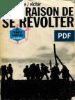 On a Raison de Se Revolter