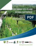 Perencanaan Tata Ruang secara Partisipatif. Sebuah Panduan Ringkas dengan Pengalaman dari Kabupaten Sanggau Kalimantan Barat