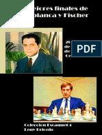 Finales - Los Mejores Finales de Capablanca y Fischer