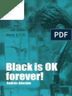 Black is OK