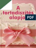 Rachel Brown - A tortadíszítés alapjai