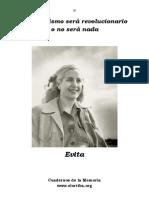 Evita - El Peronismo será revolucionario