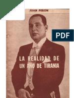 Juan Peron - La realidad de un año de tirania