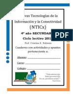 Cuaderno con actividades y apuntes de NTICx 4° año 2014 IGSM