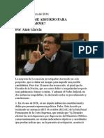 ¿UN INFORME ABSURDO PARA INHABILITARME?. Por Alan García Pérez
