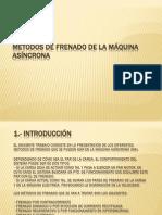 MÉTODOS DE FRENADO DE LA MÁQUINA ASÍNCRONA.pptx