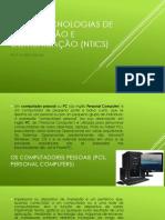 Aula 02- Novas Tecnologias- NTICs