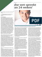 ND - 'Nederlandse wet spreekt nergens van 24 weken'