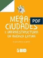 Encuesta Megaciudades e Infraestructura en América Latina ... lo que piensa su gente