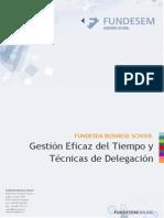 Gestion Eficaz Del Tiempo y Tecnicas de Delegacion