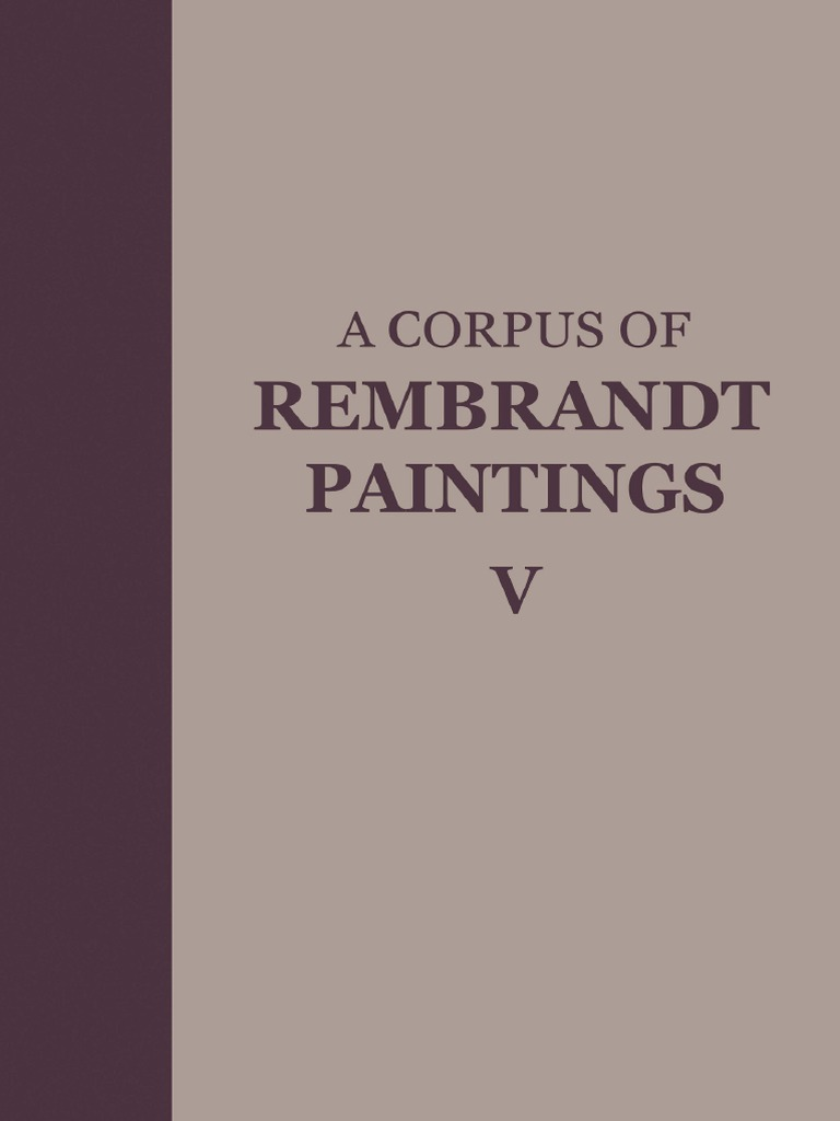 A corpus of rembrandt paintings v small scale history paintings a corpus of rembrandt paintings v small scale history paintings art ebook rembrandt communication design fandeluxe Choice Image