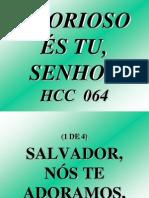 HCC  064  -  GLORIOSO ÉS TU SENHOR