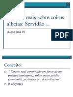 DIREITO+DAS+COISAS+23ª+aula+-+Dtos+reais+sobre+coisas+alheias+-++servidão