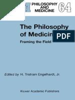 H. Tristram Engelhardt the Philosophy of Medicine Framing the Field 2000