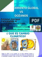 Calentamiento Global  Vs  Océanos - Ferneys Carvajalino